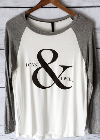 I Can & I Will Long Sleeve Baseball T-Shirt