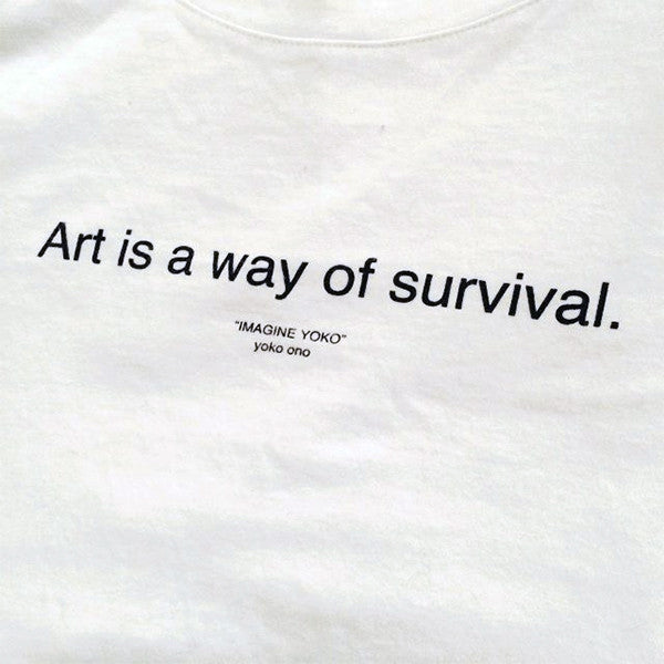 Art is a Way of Survival Shirt - Imagine Yoko Ono