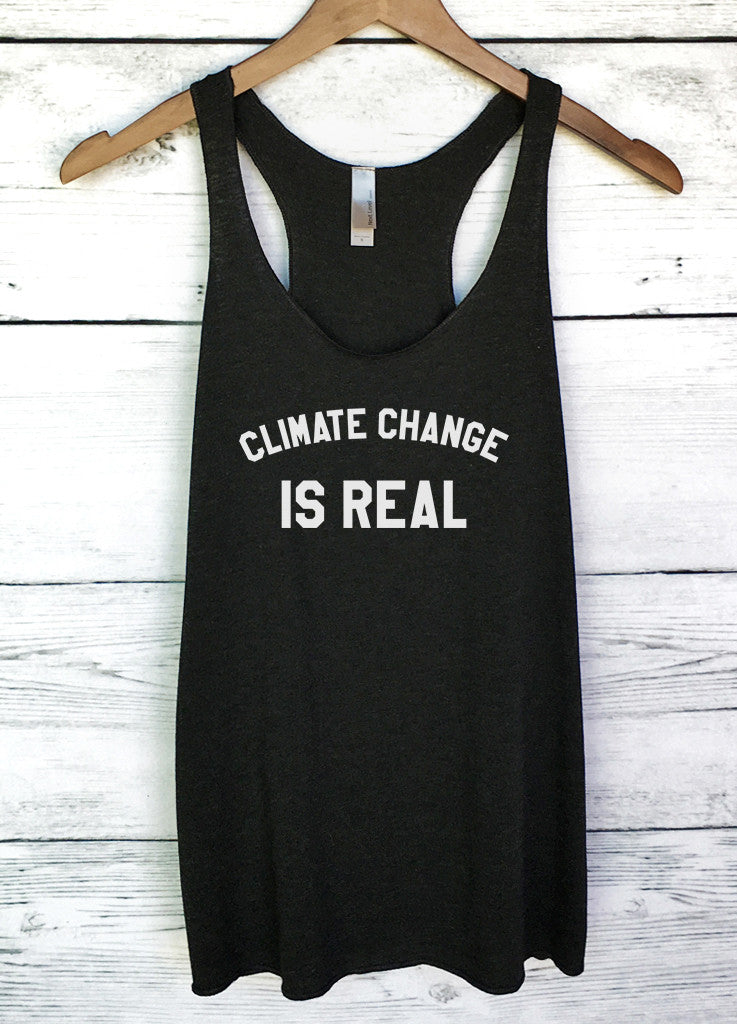Climate Change is Real Tank Top