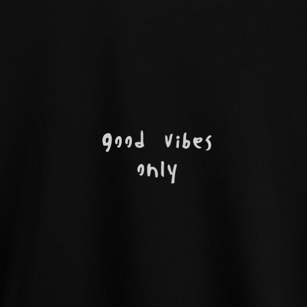 Good Vibes Only T-Shirt in Black for Women