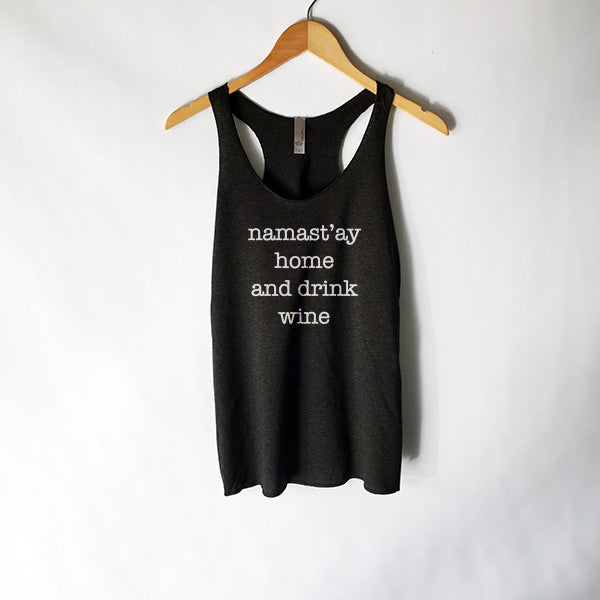 Namast'ay Home and Drink Wine Tank Top