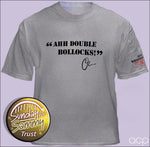 Oz 'Ahh Double Bollocks' T-Shirt