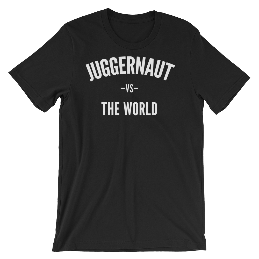 Juggernaut vs The World T