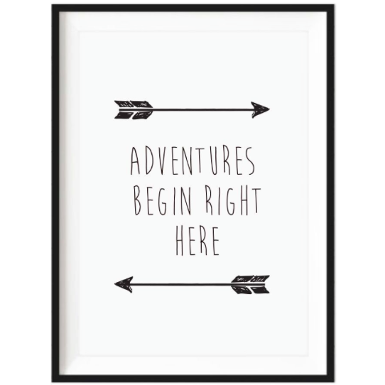 Adventures Begin Right Here Print Unframed Baby Company