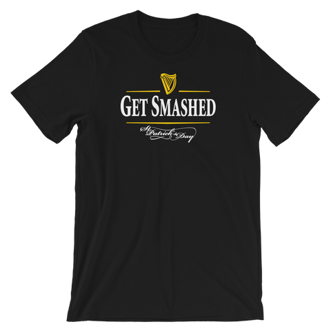 Get Smashed St. Patrick's Day Unisex T-Shirt