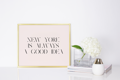New York Is Always A Good Idea (Blush)