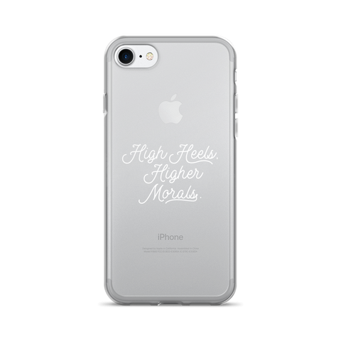 High Heels, Higher Morals iPhone 6 Plus/6s Plus, 6/6s, 7 Plus/8 Plus, 7/8, X Case