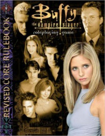 Buffy the Vampire Slayer RPG: Revised Core Rulebook