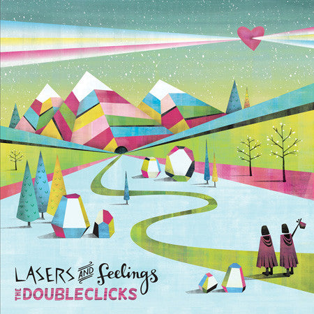 The Doubleclicks: Lasers and Feelings