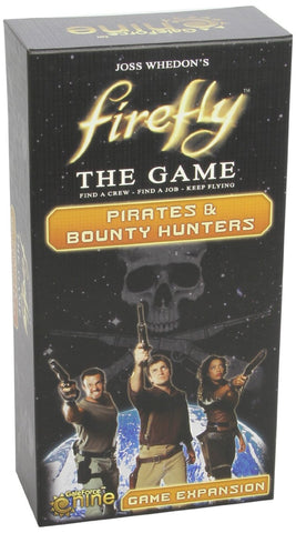 Firefly Pirates and Bounty Hunters expansion