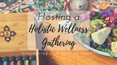 Host a Holistic Wellness Gathering