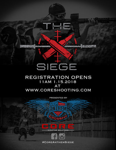 The Siege (Brought to you by Anthem Crossfit and CORE Shooting Solutions)