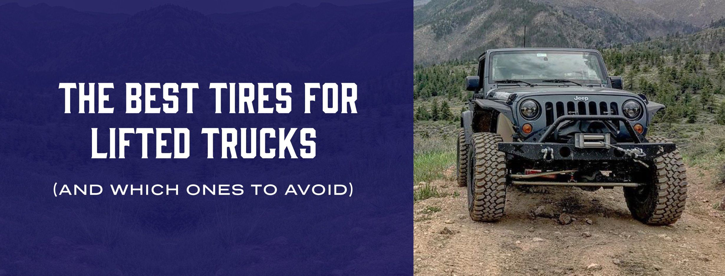 The Best Tires For Lifted Trucks (And Which Ones To Avoid)