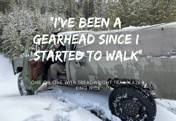 TreadWright Trailblazer - Trophy Truck Builder King Nick