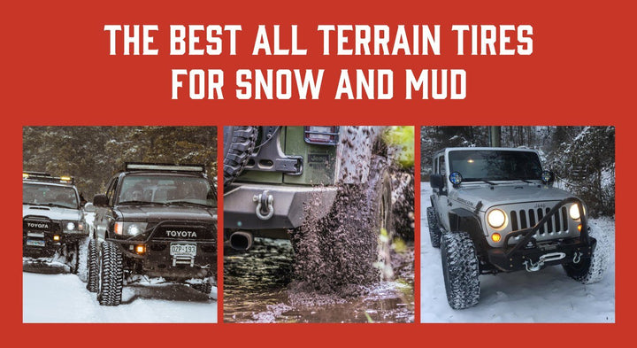 The Best All Terrain Tires For Snow and Mud