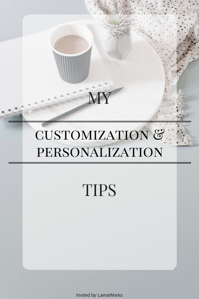 Customization and personalization tips - Invited by LamaWorks