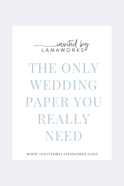 the only wedding paper you really need