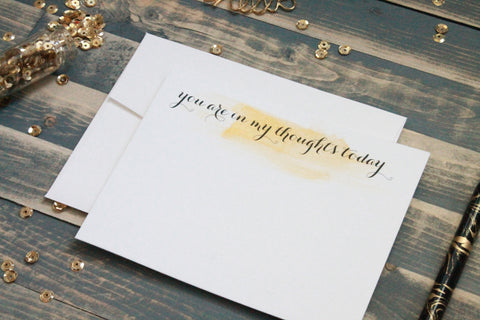 You Are in My Thoughts Today - Hand Painted Gold Note Cards