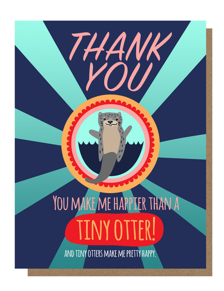 Tiny Otter Thanks