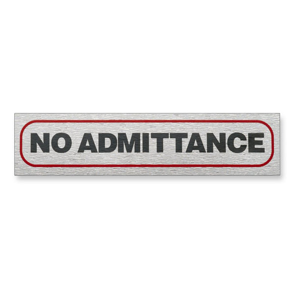 "Information Sign ""NO ADMITTANCE"" 17 x 4 cm [Self-Adhesive]"