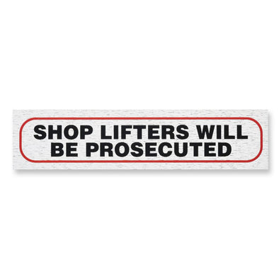 "Information Sign ""SHOP LIFTERS WILL BE PROSECUTED"" 17 x 4 cm [Self-Adhesive]"
