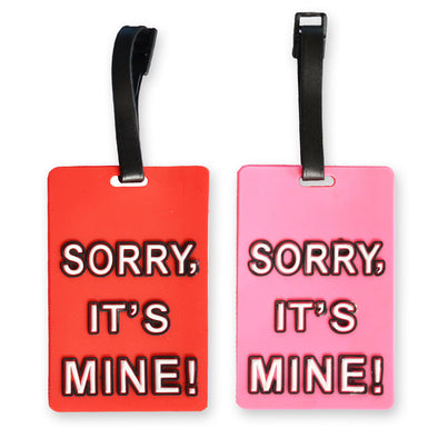 Luggage Tag - Sorry it's Mine