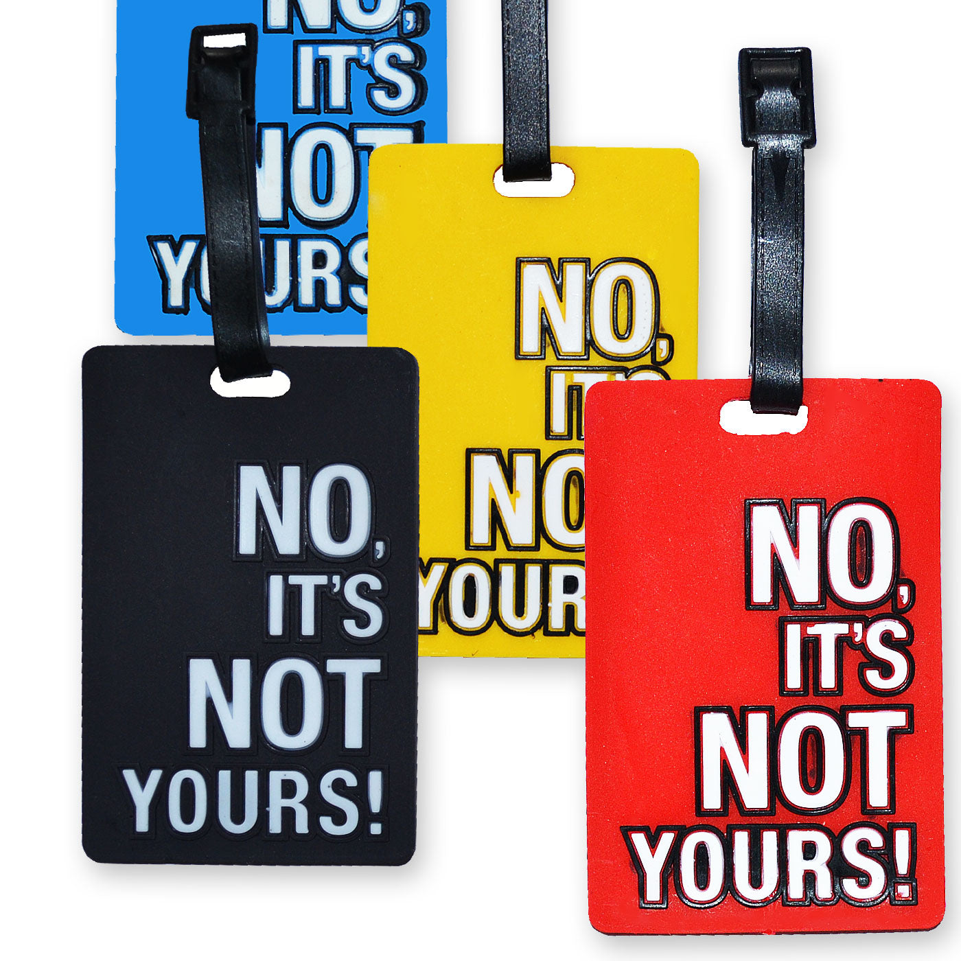 5ea19d8ac75f Luggage Tag - No, Its Not Yours -