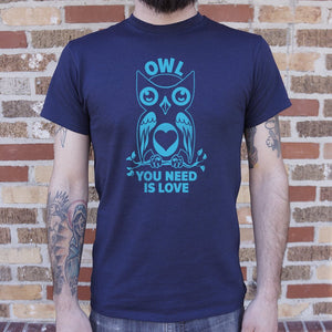 Mens Owl You Need Is Love T-Shirt