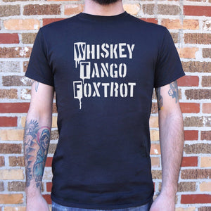 Mens Whiskey Tango Foxtrot T-Shirt