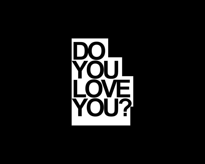 Do You Love You?