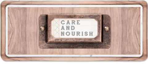 Care and Nourish
