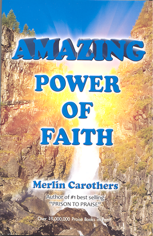 Amazing Power of Faith