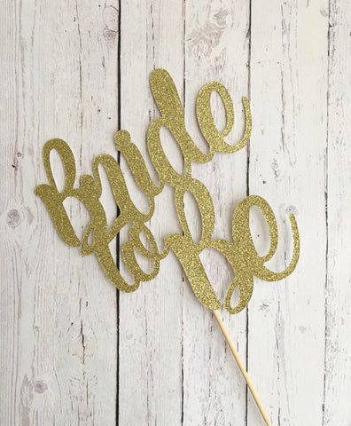 BRIDE TO BE Cardstock Cake Topper