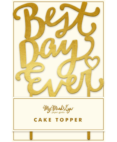 Acrylic Cake Topper 'BEST DAY EVER'