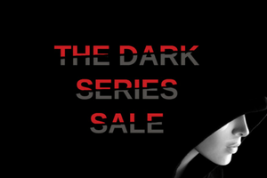 The Dark Series Sale