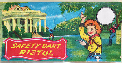 SAFETY DART PISTOL Toy - Fantastic Cowboy Label - Made in Hong Kong