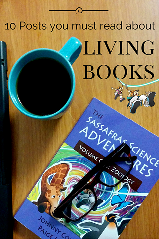 10 Posts You Must Read About Living Books