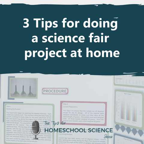These three tips will help you do a science fair project at home.