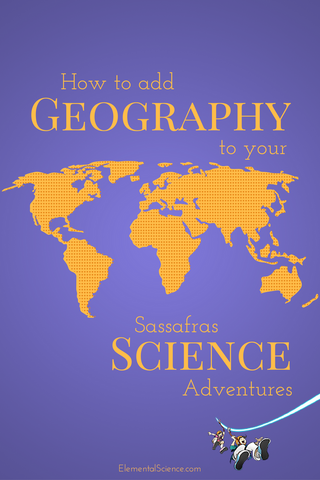 Use these three tips to add in a bit of geography as you read through the Sassafras Science Adventures (or any other world-traveling adventure novel.)