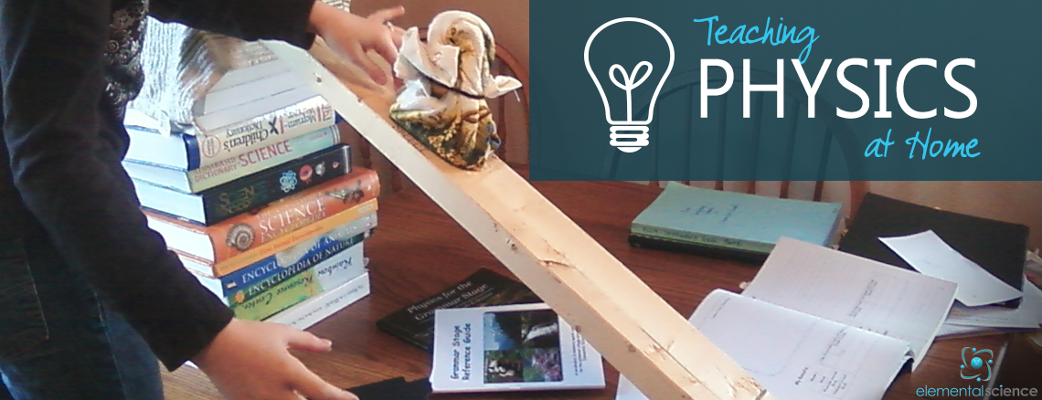 Get tips for teaching physics at home from Elemental Science