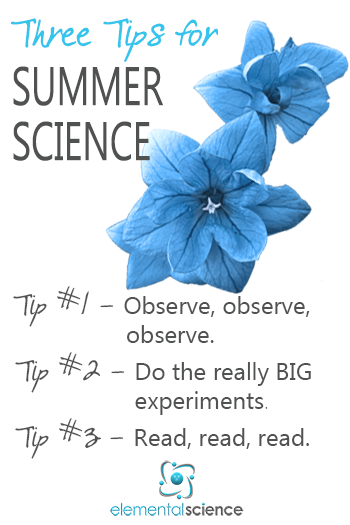 3 Tips for summer science