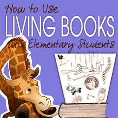 How to use living books to teach science to elementary students