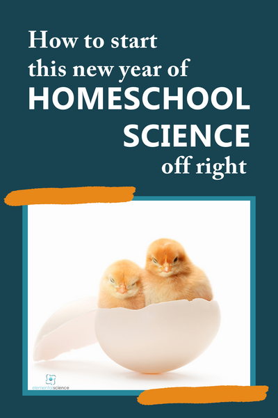 Get 4 questions and 4 tips from Elemental Science to help you start this new year of homeschool science off right.