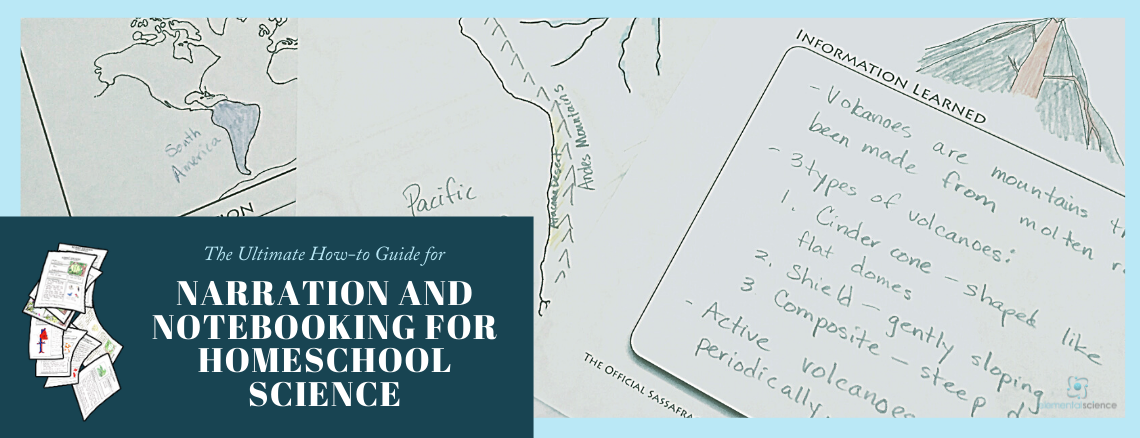 Learn how to narrate, notebook, and write for homeschool science.
