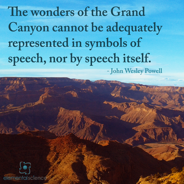 Grand Canyon Quotes: The Wonders Of... {Powell}
