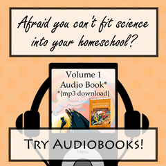 Afraid you can't fit science into your homeschool? Audiobooks are the secret solution!