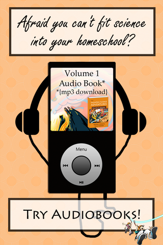 Afraid you can't fit science into your homeschool? Audiobooks are the secret science solution!