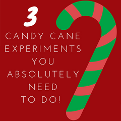 Top 3 candy cane experiments you absolutely need to do