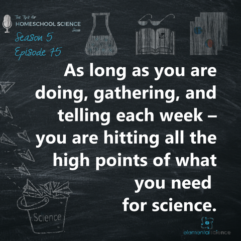 What should a week with science look like? Come listen to episode 75 of the Tips for Homeschool Science Show to see the three key things you need each week.