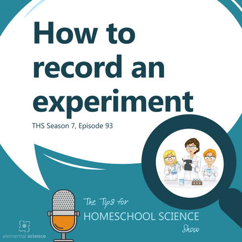 In this podcast, you will learn how to keep a written record of the hands-on science activities you do at home with all the different age groups.